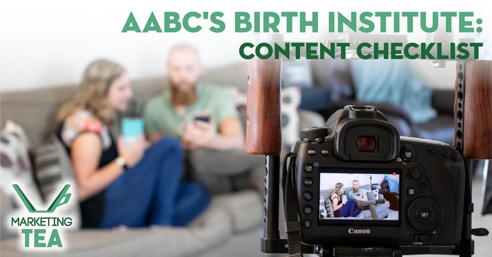 AABC Birth Institute 2018 Content Checklist