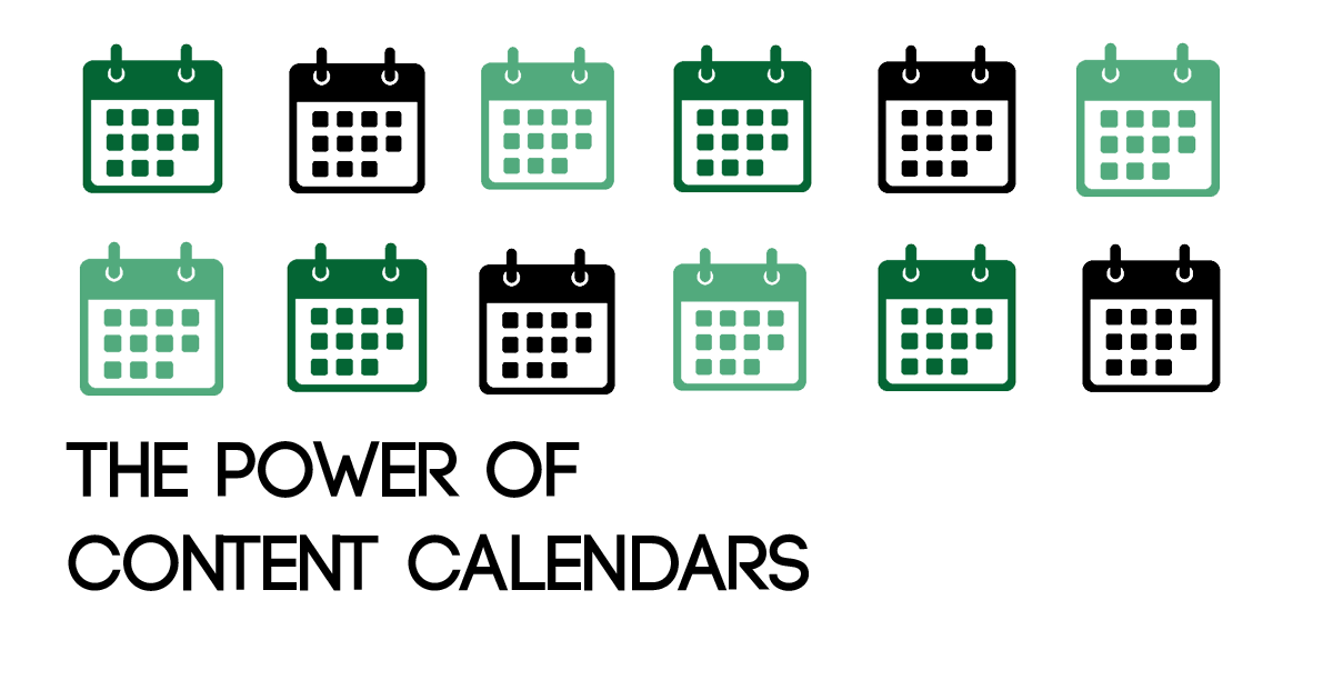 The Power of Content Calendars