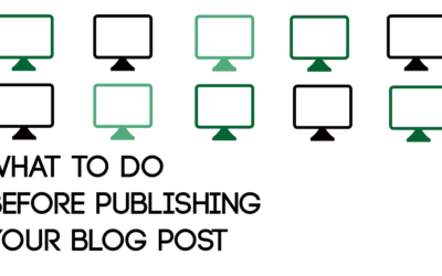 What to do Before Publishing Your Blog Post
