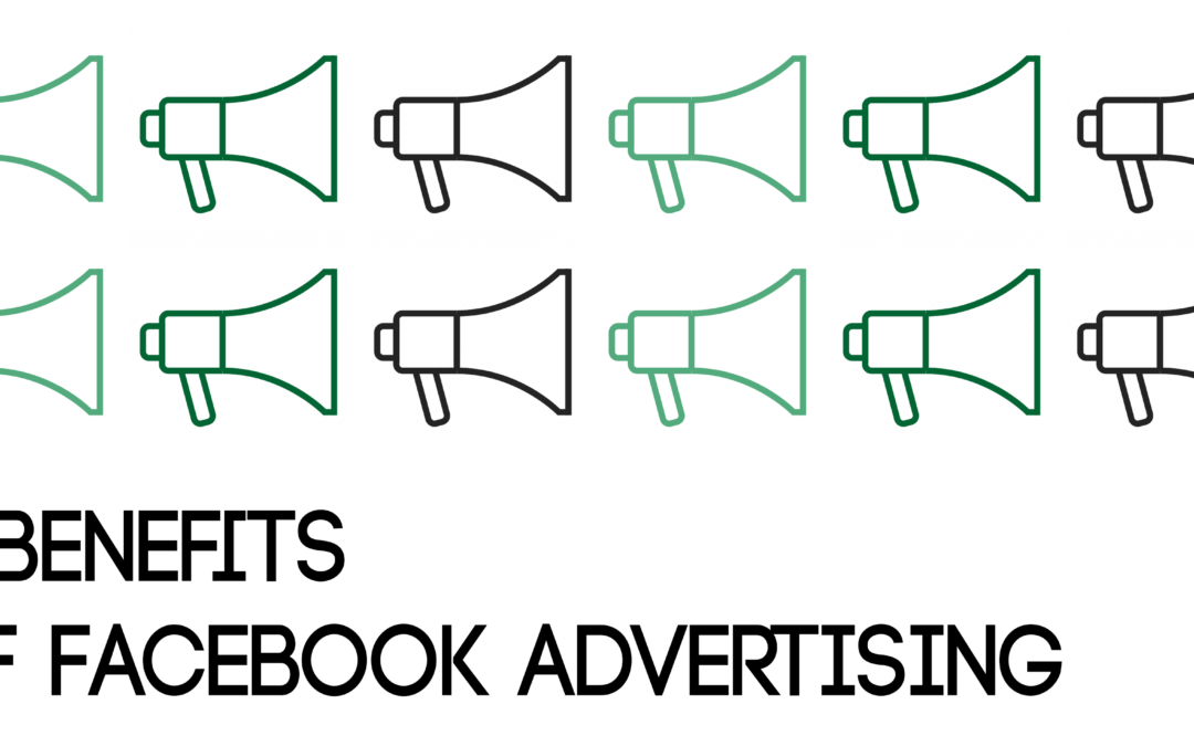 8 Benefits of Facebook Advertising
