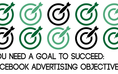 You Need a Goal to Succeed | Facebook Advertising Objectives