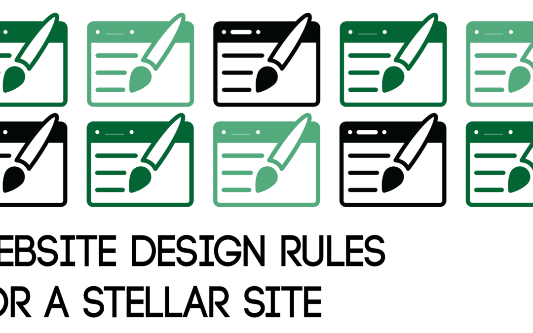 Website Design Rules for a Stellar Site blog graphic
