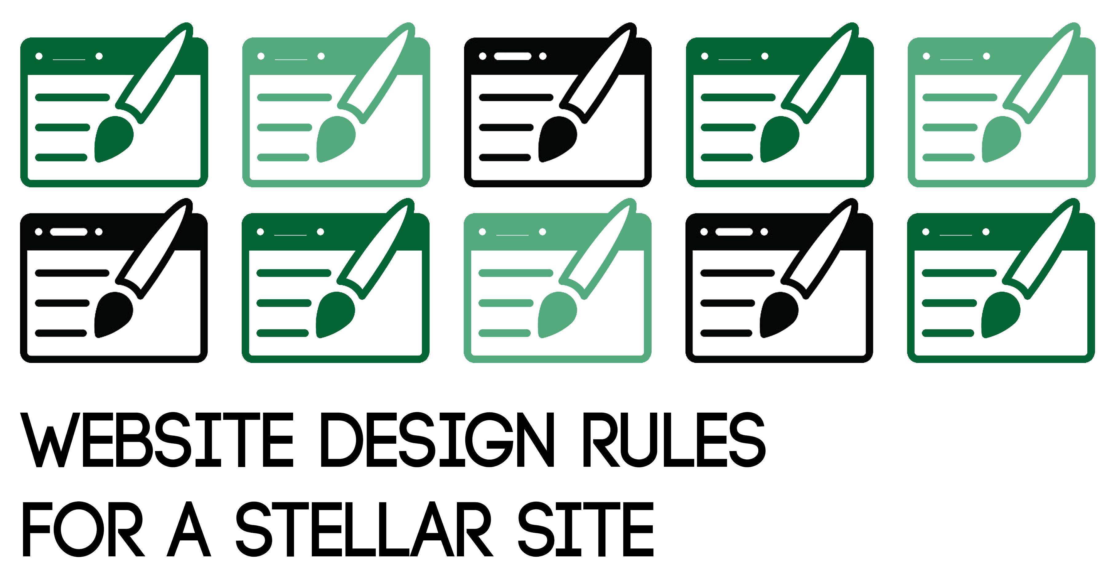 Website Design Rules for a Stellar Site
