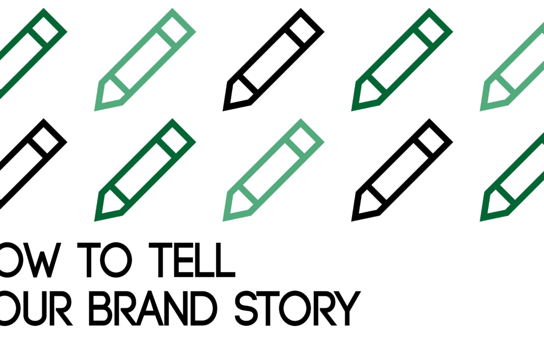How to Tell Your Brand Story