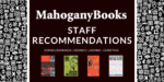 Staff Recommendations | March 2020