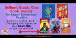 Brilliant Black Kids Book Bundle for Upper Elementary Readers