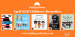 April 2020 | MahoganyBooks Children's Bestsellers