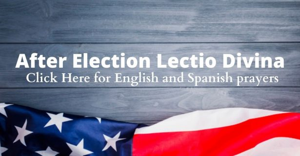 After Election Lectio Divina
