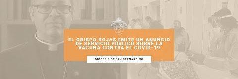 El Obispo Rojas emite un anuncio de servicio público sobre la vacuna contra el COVID-19