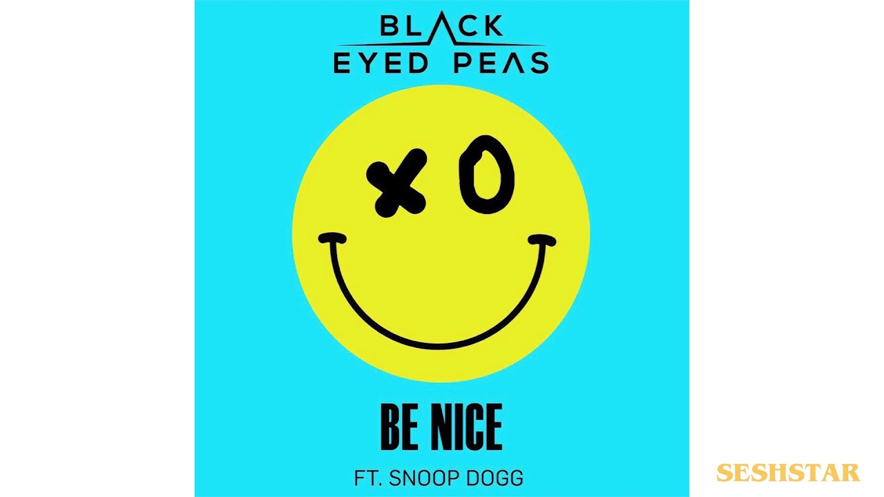 Black Eyed Peas Be Nice