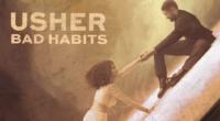 Usher, Bad Habits