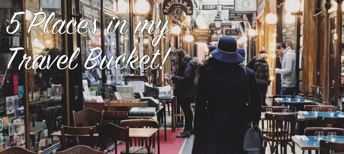 5 Places in my Travel bucket Paris