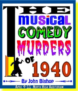The Musical Comedy Murders of 1940 – Spring 2015
