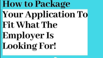 Photo of 4 Tips To Package Your Application So As To Satisfy Recruiters