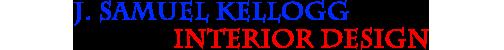 J. Samuel Kellogg Interior Design