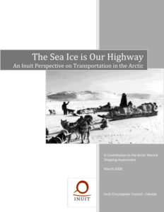 The Sea Ice is Our Highway An Inuit Perspective on Transportation in the Arctic