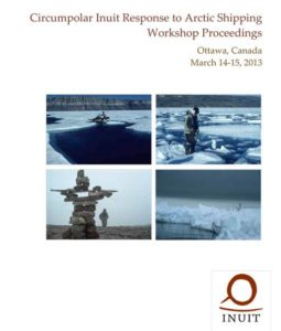 Circumpolar Inuit Response to Arctic Shipping Workshop Proceedings