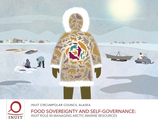 Food Sovereignty and Self-Governance: Inuit Role in Managing Arctic Marine Resources