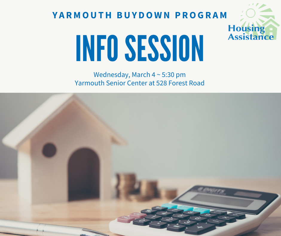 Details about the Yarmouth Buydown Program Info Session on March 4th.
