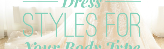 Dress Styles For Your Body Type