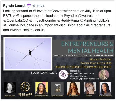 @Rynda Entrepreneurs & Mental Health #ElevateTheConvo Twitter Chat