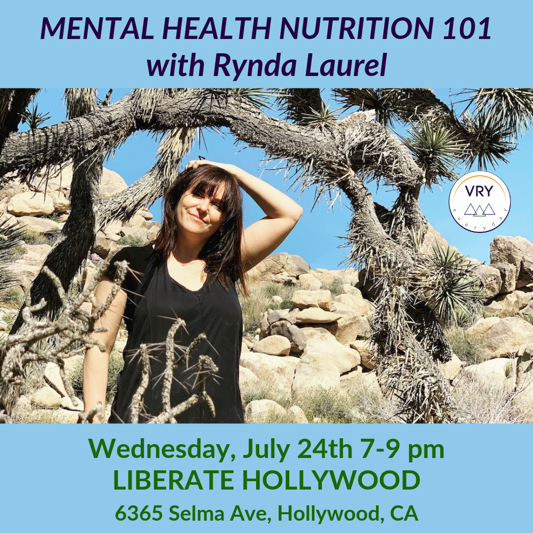 Mental Health Nutrition 101 Workshop at Liberate Hollywood July 24th