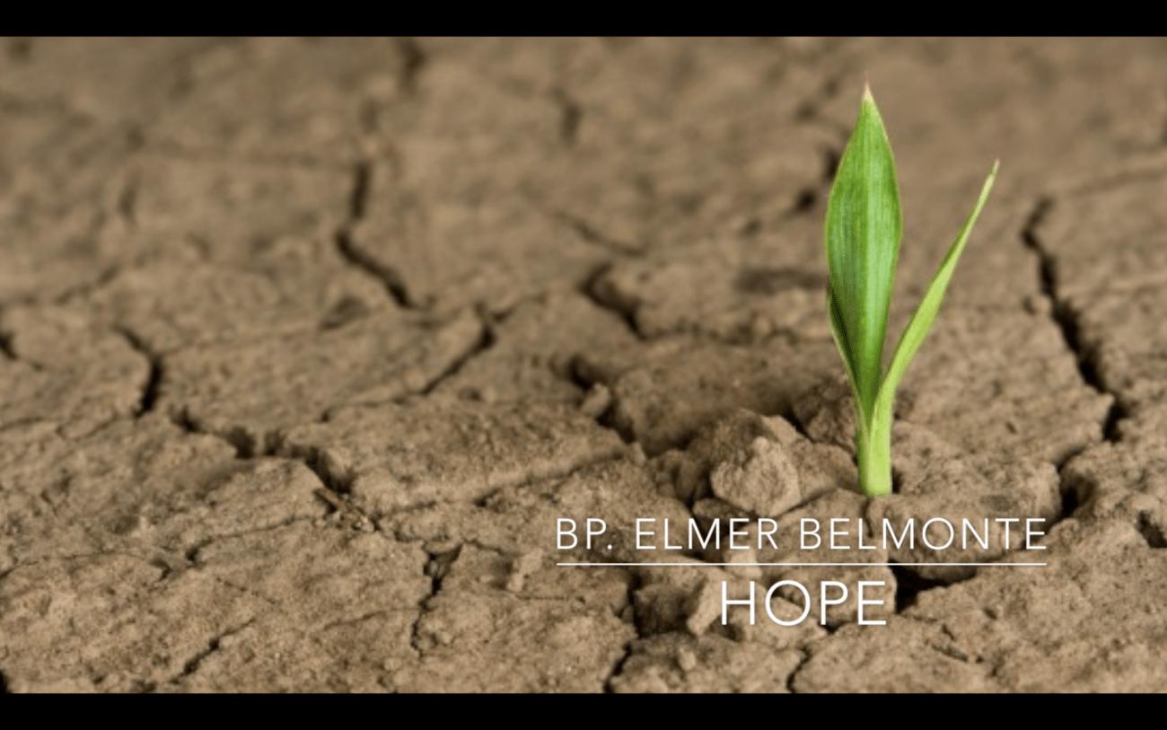 Hope – Bp. Elmer Belmonte