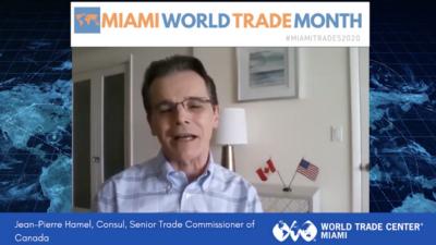 Jean-Pierre Hamel Trade Commissioner of Canada | Miami World Trade Month