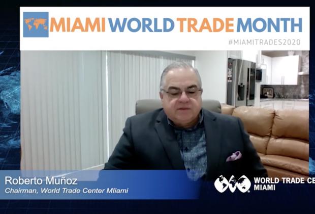 Miami World Trade Month Kick-Off Statement from Chairman Roberto Muñoz