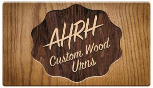 AHRH custom wood urns