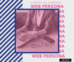 Curso in-company BITES: Web Persona