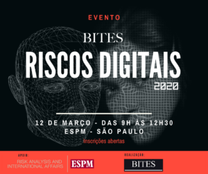 Read more about the article BITES Riscos Digitais 2020