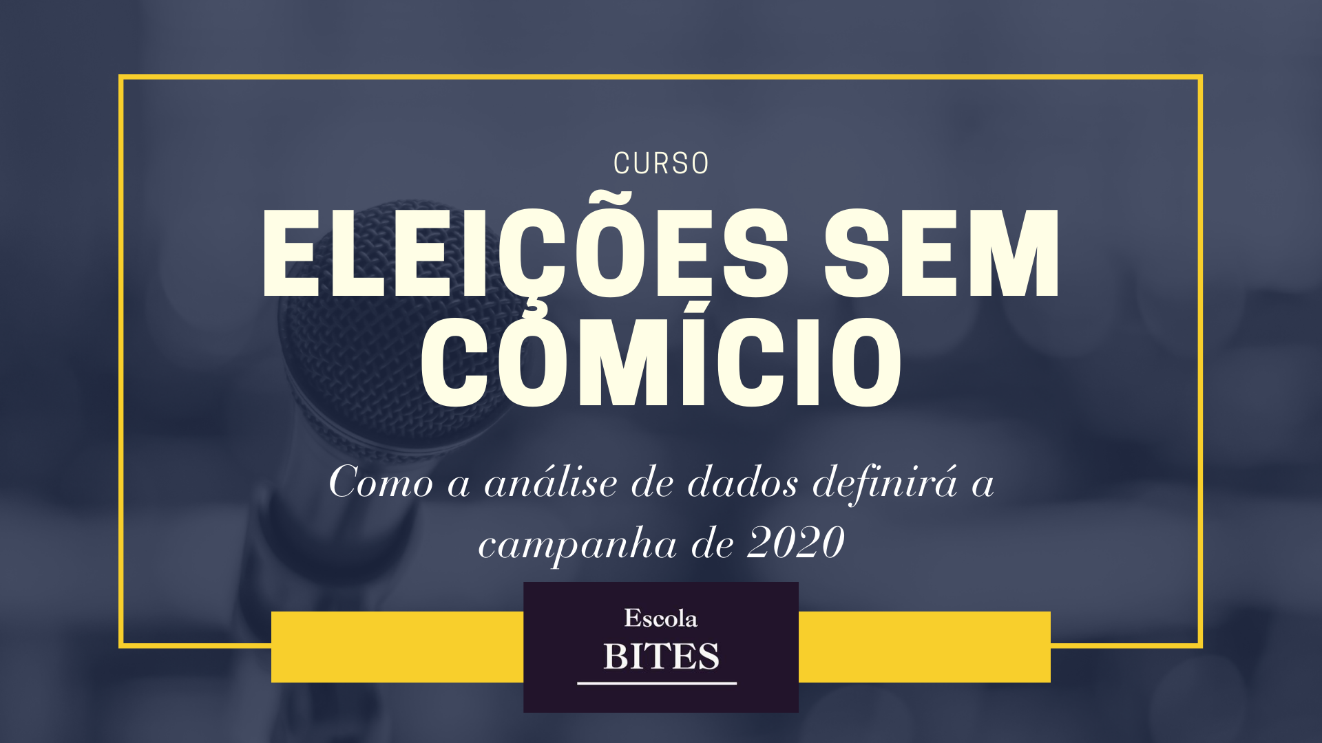 Read more about the article Escola BITES abre curso sobre análise de dados na campanha eleitoral