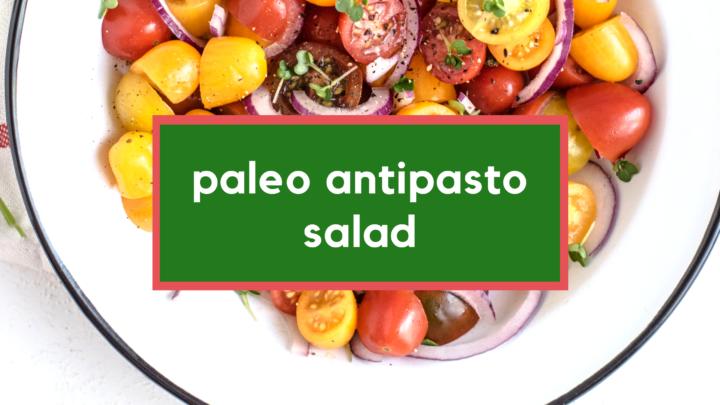 paleo antipasto salad