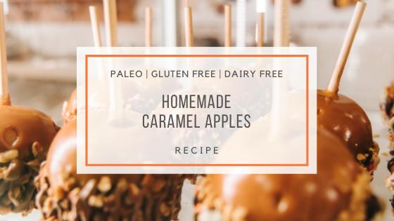 Homemade Paleo Caramel Apples Recipe