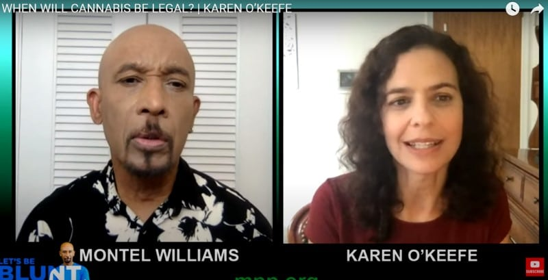 Montel Williams' Let's Be Blunt with Karen O'Keefe on Federal Cannabis Reform