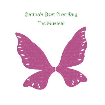 Batina's Best First Day Musical