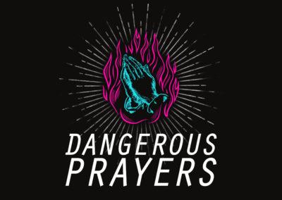 Dangerous Prayers: God's Operating System – Week 4
