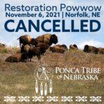 Annual Restoration Powwow Cancelled