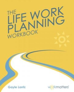The Life Work Panning Workbook Cover