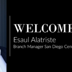 Esaul Alatriste Named Branch Manager for San Diego Central and La Mesa Offices