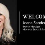 Jeana Sander Named Monarch Beach and San Clemente Offices Manager, and Co-Regional Vice President, Orange County
