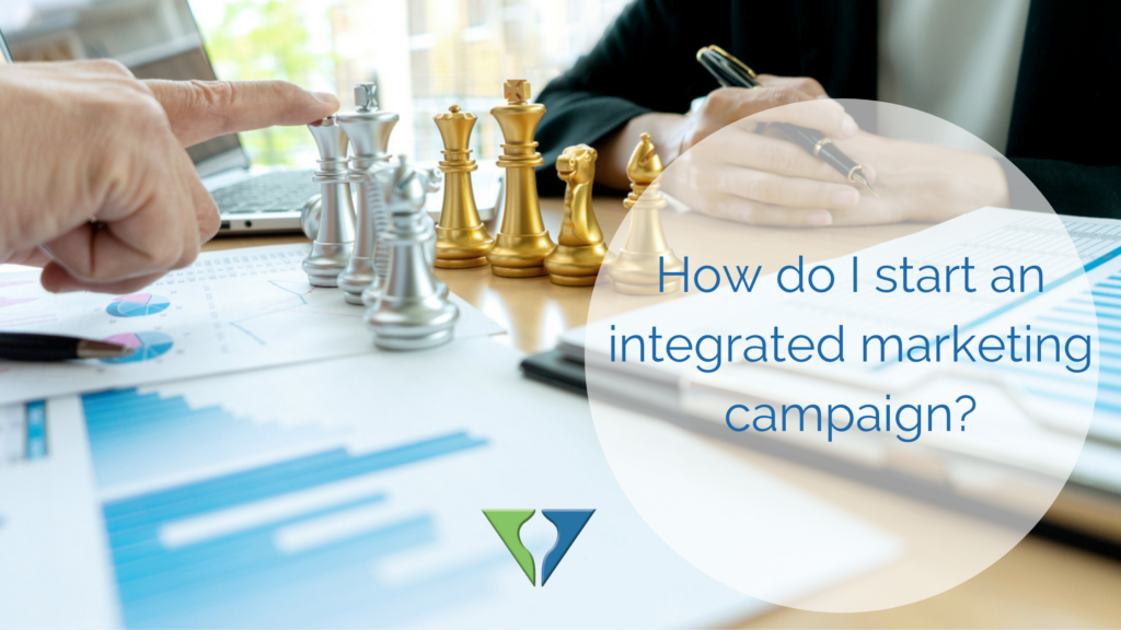 How do I start an integrated marketing campaign