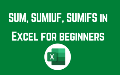 SUM, SUMIUF, SUMIFS in Excel for beginners