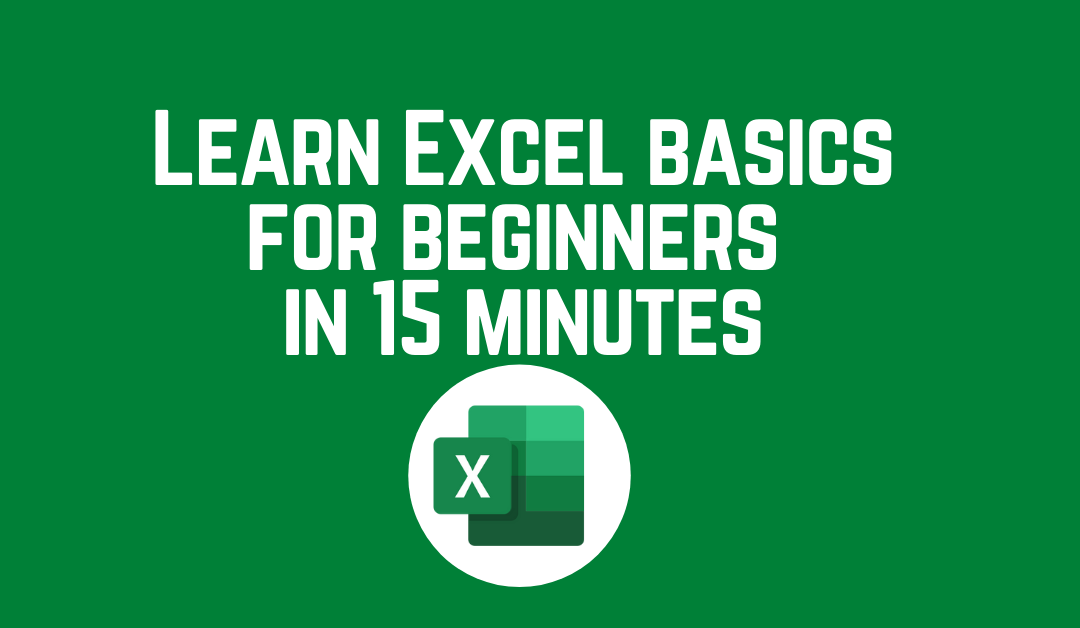 Learn Excel basics for beginners in 15 minutes