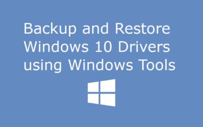 Backup and Restore Windows 10 Drivers using Windows Tools