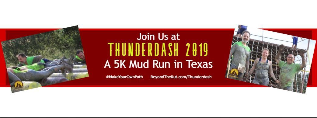 BONUS – Join Us at Thunderdash 2019 – A 5K Mud Run in Texas