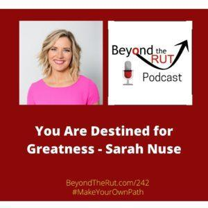 Destined for Greatness - Sarah Nuse