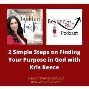 finding your purpose in God Kris Reece