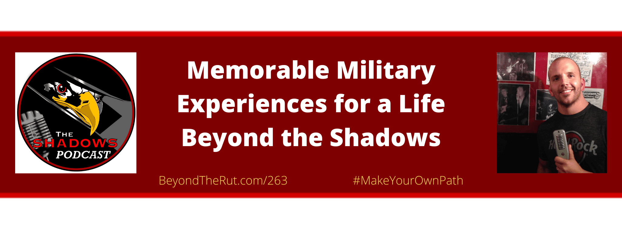 These memorable military experiences have shaped our views on leadership and life.